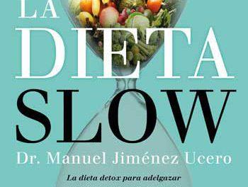 La Dieta Slow aúna nutrición natural y equilibrio
